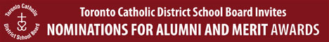 Toronto Catholic District School Board - Nominations for Alumni and Merit awards