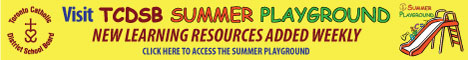 Visit TCDSB Summer Playground - New learning resources added weekly