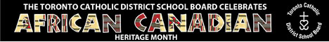 Toronto Catholic District School Board Celebrates African Canadian Heritage Month