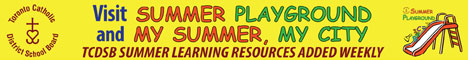TCDSB Summer Playground and My Summer, My City. TCDSB Summer Learning Resources Added Weekly.