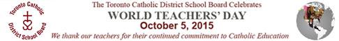 TCDSB celebrates World Teachers' Day October 5, 2015