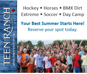 Teen Ranch - Hockey - Horses - BMX Dirt - Extreme - Soccer - Day Camp - Summer Camp is filling up fast! - Reserve your spot today. www.teenranch.on.ca - (519) 941-4501 - Established 1967 - Your Best Summer Starts Here!