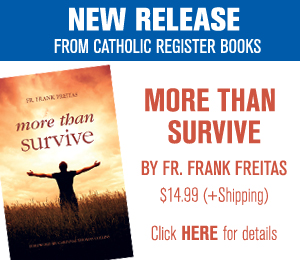 Catholic Register - More than Survive big box