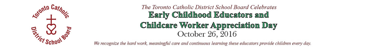 TCDSB - Early Childhood (Oct. 6-26, 2016)