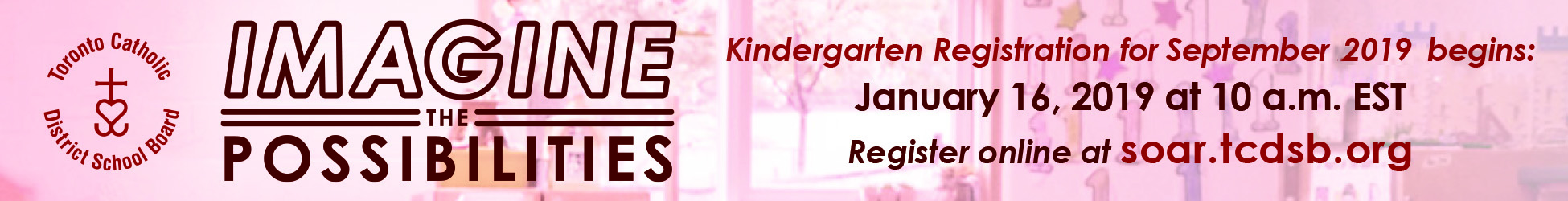 Kindergarten Registration for September 2019 begins January 16, 2019.
