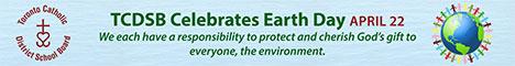 TCDSB - Earth Day (April 14-30, 2017)
