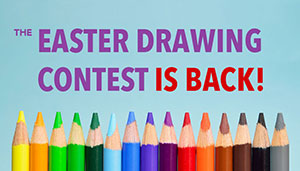 Internal – Easter Drawing Contest (April 7)