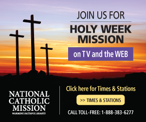 National Catholic Mission 2019 - Join us for Holy Week Mission