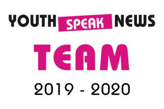 Youth Speak News Team 2019-2020