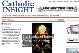 A screenshot of Catholic Insight magazine's website. The Canadian Catholic magazine will print its final edition in April citing low number of subscriptions, according to editor David Beresford.