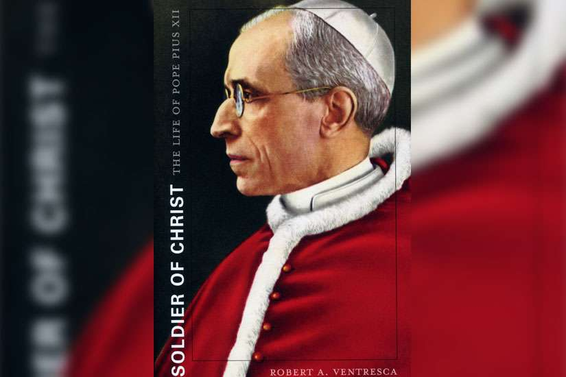 "This is the cover of ""Soldier of Christ: The Life of Pope Pius XII"" by Robert A. Ventresca."