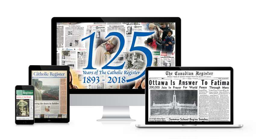 Subscribe to The Catholic Register Digital Edition and Archive