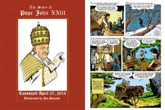 "The cover and a sample page of the comic book ""The Story of Pope John XXIII."" The book is a reissue of a profile written and drawn by Joe Sinnott, an artist known for inking some of the most memorable Marvel titles from the Golden Age of comics."