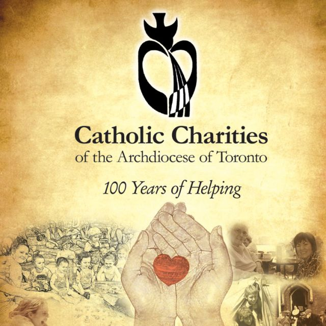 Catholic Charities of the Archdiocese of Toronto - 100 Years of Helping