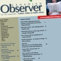 A new culturally conservative Canadian quarterly, The Canadian Observer, has been launched by an Ottawa-based think tank.