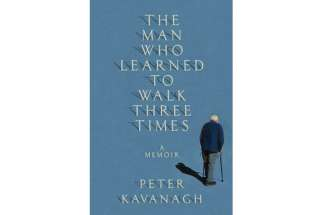 The Man Who Learned to Walk Three Times is the memoir of Canadian journalist Peter Kavanagh's journey with disability in his legs.