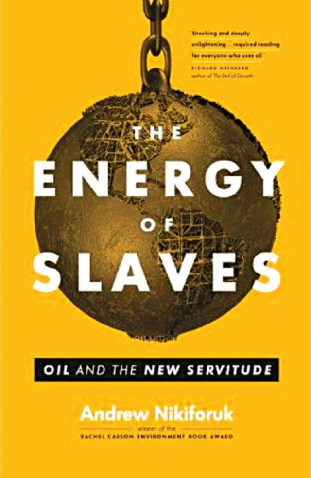 Our addiction to oil fuels a new slave trade, author argues