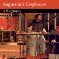Augustine's Confessions: a Biography by Garry Wills (Princeton University Press, 176 pages, softcover, $19.95).