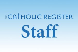 Catholic Register Staff